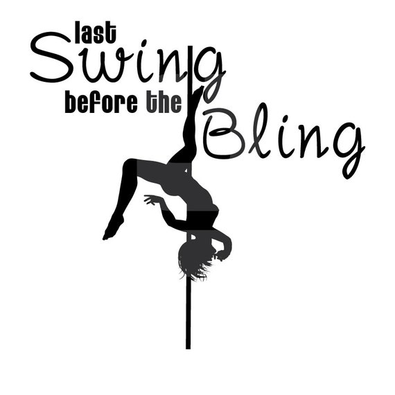 Last Swing Before The Bling Bachelorette Party Shirt - Silhouette Cameo or iron-on T-shirt Transfer - SVG, PDF, JPG