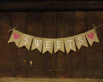 Sweets Burlap Banner, Sweets Garland, Sweets Bunting, Wedding Decor, Bridal Shower, Baby Shower Decor, Burlap Banner, Sweets Table Sign