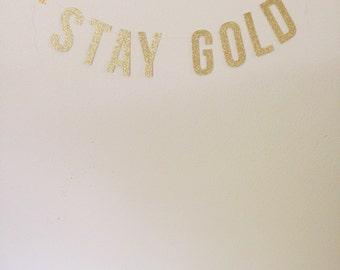 STAY GOLD Garland
