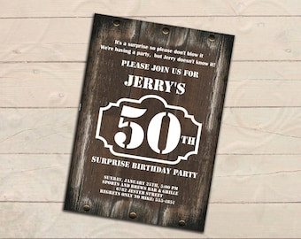 Surprise 50th Birthday Invitation, Men Invitation, Rustic wood, Any age, Adult 30th 40th 70th 80th 90th, Birthday Party printable invite