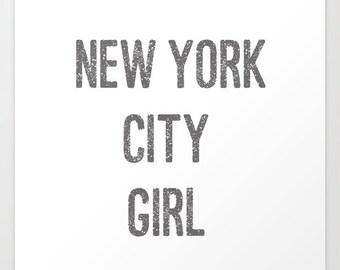 New York City Girl - New York City Wall Art - New York Print - New York Wall Art - Girls Wall Art - Gift for Her - Gift for BestFriend