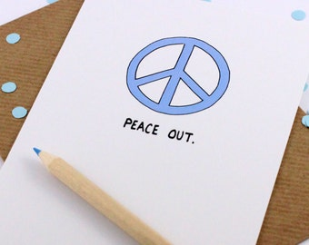 Funny Farewell Card - Peace Out - Bon Voyage - Goodbye