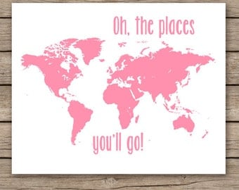 Baby girl nursery decor,  pink map art, Oh the places you'll go, world map nursery girls room decor, pink wall art -  INSTANT DOWNLOAD