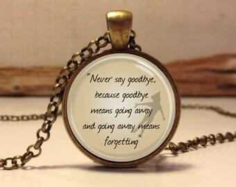 "Peter Pan  Jewelry, ""Never say goodbye"" Peter Pan Necklace Peter Pan art pendant jewelry.(peter pan #5)"