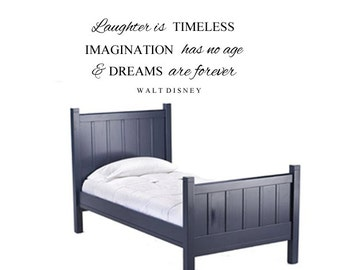 Laughter is Timeless, Imagination has no age & Dreams are forever - Walt Disney Vinyl Wall Quote