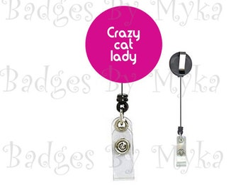 Retractable ID Badge Holder - Crazy Cat Lady