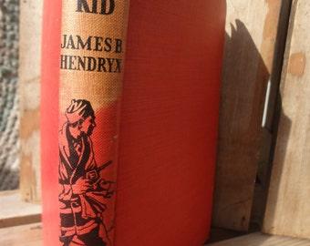 The Yukon Kid by James B Hendryx  40's printing, Alaskan Gold Rush