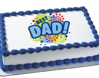 Happy Father's Day {Best Dad} Edible Cake or Cupcake Toppers - Choose Your Size