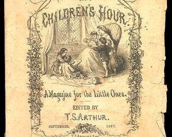 "Sep 1867 ""The Childrens Hour"" Magazine"
