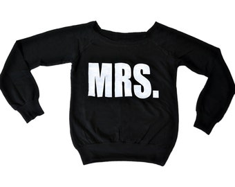 MRS sweatshirt with wide neck - MRS print off the shoulder shirt - Bride To Be Gift - wide neck slouchy sweatshirt