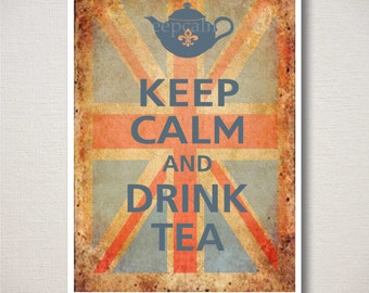 Keep Calm and DRINK TEA Typography Art Print 5x7 on Old Union Jack background