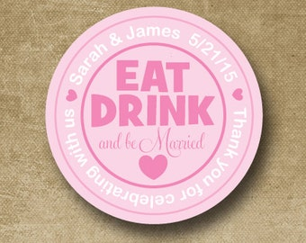 Personalized Wedding Stickers, Custom Wedding Labels, Wedding Favor Stickers, Eat Drink Be Married Stickers, Buffet Stickers, Envelope Seals
