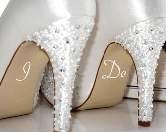 I Do Wedding Decal Bride Shoe Sticker Marry Married Bride To Be Gift Wedding Day Something Blue Something New