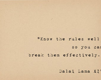 Dalai Lama Quote - Breaking Rules - Rebellious Political Art Print - Inspirational Quote - Buddhist Spiritual Quote
