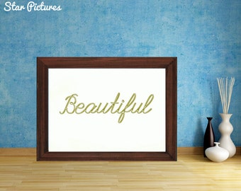 Beautiful word print. Wall art decor. Printable art. Gold lettering with the word Beautiful.