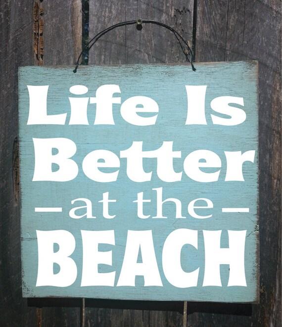 beach decor, beach house, beach sign, Life is Better at the Beach sign, beach house sign, ocean sign, beach cottage, beach cottage decor