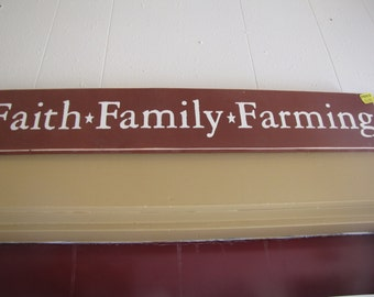 Faith family farming wood sign