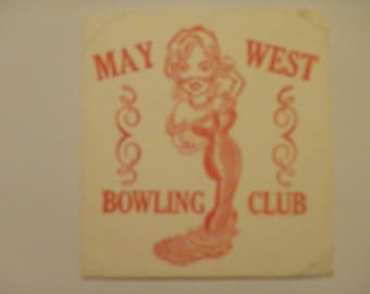 Vintage May West Bowling Club drink coaster. Used, rare