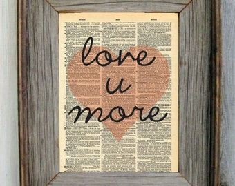 Love U More Dictionary Art Print