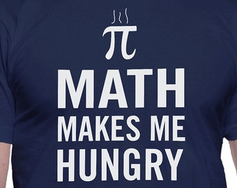 Math Makes Me Hungry T-Shirt