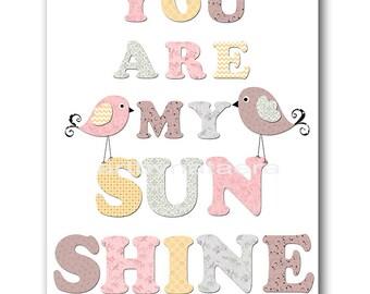You are my sunshine Kids Room Decor INSTANT DOWNLOAD Art Baby Nursery Decor Digital Art Baby Girl Nursery Decor Digital Print 8x10 11X14
