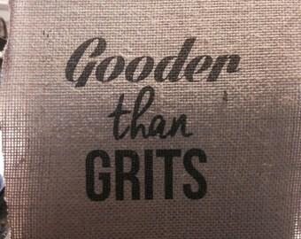 "8x10 ""Gooder than Grits"" Burlap Print"