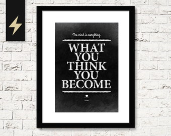 Buddha Quote Print, What you think you become. Inspiring Quote, Buddhism Inspiring Poster, Life Quote.