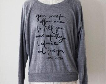 Mr. Darcy Proposal - Lightweight Slouchy Sweatshirt -  heather grey - size S, M, L - Mr. Darcy quote - Jane Austen