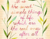 Simple Things Art Print | Watercolor Quote | Mary Ingalls Wilder Quote | Wall Art | Hand Lettering | Katie Daisy | 8x10 | 11x14