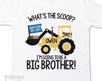 Big brother to be shirt construction digger what's the scoop pregnancy announcement Tshirt - construction big brother t shirt