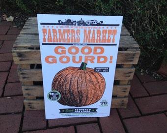 """Farmer's Market """"Good Gourd"""" Pumpkin Letterpress Poster"""