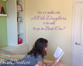 Wall decal Daughters Best One 074