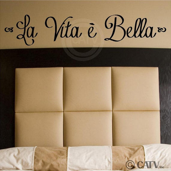 La Vita E Bella (Life is Beautiful) vinyl lettering wall decal sticker art quote