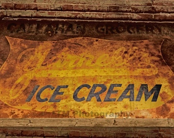 Sign - Old Sign - Ice Cream Sign - Rusty Sign - Antique Sign - Old Signage - Rustic - Antique - Fine Art Photography