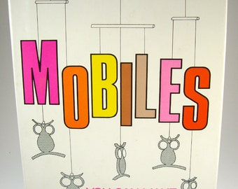 Mobiles You Can Make Craft Book by Loretta Holz, Crafting, Signed by Author, 1975