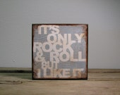 Rolling Stones Typography Art Block Painting - It's Only Rock & Roll But I Like It - Gray 1742