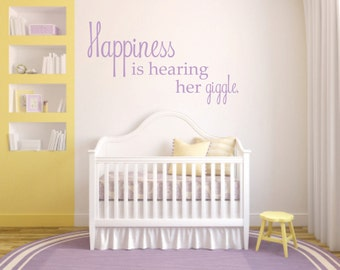Happiness is hearing him/her giggle Vinyl Wall Decal - Baby Wall Nursery Quote - Nursery Vinyl Wall Decal - Child's Room Vinyl Wall Decal