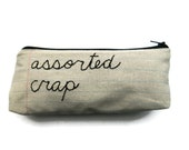 Zipper Pouch - Assorted Crap - Pencil Case - Hand Embroidered - Makeup Case - Accessories Pouch
