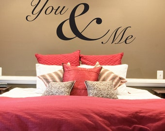 Vinyl Wall Decal Sticker You and Me 1464m