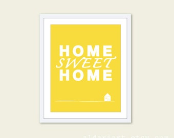 Home Sweet Home - Art Print-  Wall Art - Yellow and White Typography Poster - Under 20