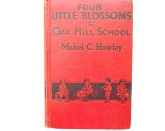 Four Little Blossoms at Oak Hill School,a Vintage Children's Book, 1920