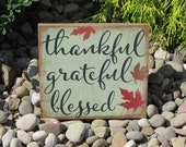 Thankful Grateful Blessed | Rustic Fall Sign | Free Hand Painted Wood Sign | Harvest | Autumn | Thanksgiving | Halloween Decor