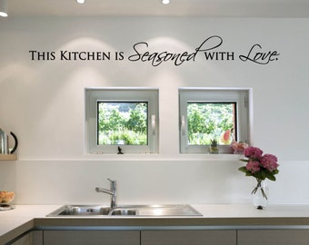 This Kitchen is Seasoned with Love Vinyl Decal - Kitchen Vinyl Wall Art Decal, Dining Room Decor, Home Decor, Kitchen Vinyl Lettering, 50x6