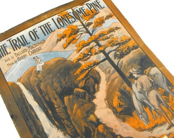 "1913 Frontier Sheet Music ""The Trail of Lonesome Pine"" Country Western Virginia Mountain Pioneer Cowboy Autumn Nature Starmer Wall Art Decor"