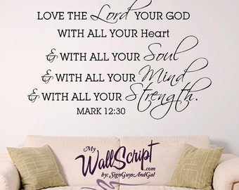 bible verse wall art, Love the Lord your God, Mark 12:30, Scripture Wall Decal, Home Decor Graphic