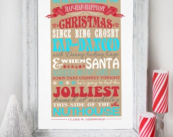 Christmas Vacation Quote - INSTANT DOWNLOAD - Clark Griswold Quote - Printable Poster Art Print Decoration by Sassaby Parties