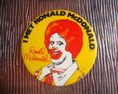 I Met Ronald McDonald Pinback Button