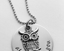 I'll always love you - Owl always love you - Valentine's Day - Anniversary Gift - Owl Lover - Any text that fits!