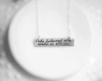 She Believed She Could So She Did Sterling SIlver Bar Necklace Fancy Font Personalized Jewelry