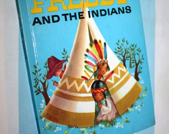 Freddy and the Indians, 1963 Wonder Book